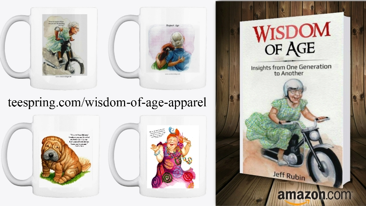 Wisdom Of Age Merchandise Jeff Rubin