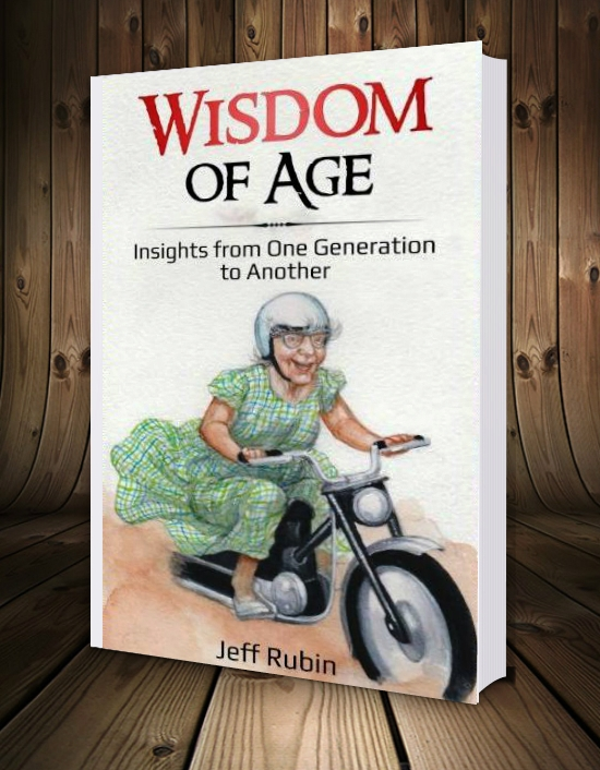Wisdom Of Age Book By Jeff Rubin